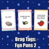 Brag Tags: Fun Puns Set #2