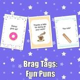 Brag Tags: Fun Puns Set