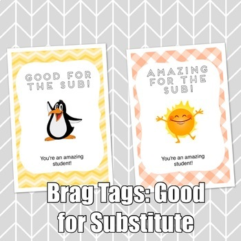 Brag Tags: Good for the Substitute Set