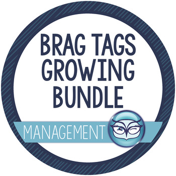 Brag Tags: Growing Mega Bundle for the Elementary Classroom