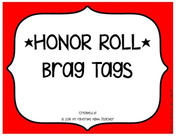 Brag Tags HONOR ROLL