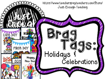 Brag Tags: Holidays & Celebrations