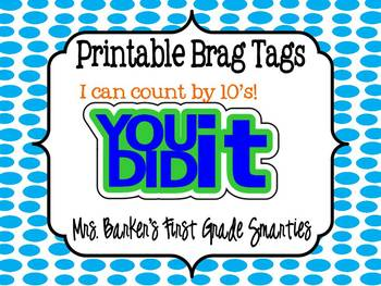 Brag Tags - I Can Count By 10's