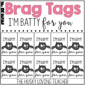Brag Tags: I'm Batty For You [FREEBIE]