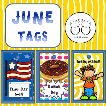 Brag Tags June: Flag Day  Donut Day Last Day of School