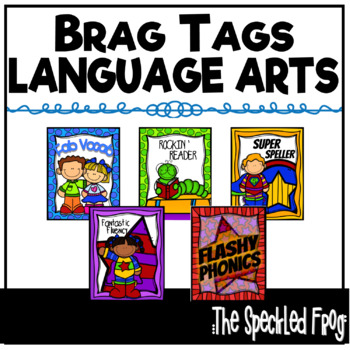 Brag Tags - Language Arts