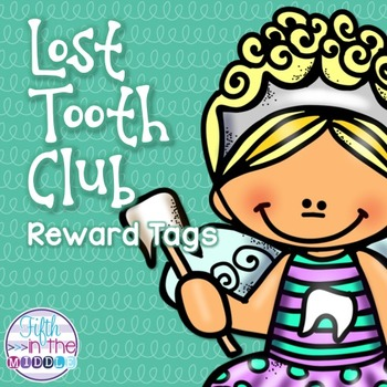 FREE Lost Tooth Club Brag Tags