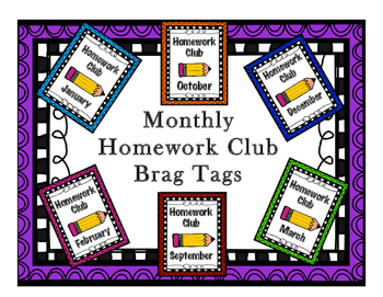 Brag Tags - Monthly Homework Club