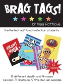 Brag Tags! Must Have*