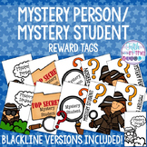 Mystery Person and Mystery Student Brag Tags