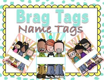 Brag Tags Name Tags -Melonheadz Edition