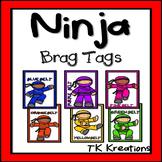 Brag Tags Ninja Style