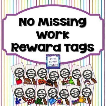 Brag Tags - No Missing Work/Returned Home Work