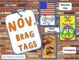 Brag Tags: November Veterans Day World Peace Day Thanksgiving Day