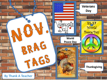 Brag Tags November Veterans Day World Peace Day Thanksgiving Day