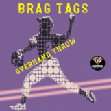 PE Physical Education Brag Tags - Overhand Throwing!