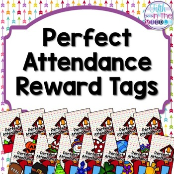Monthly Perfect Attendance Brag Tags