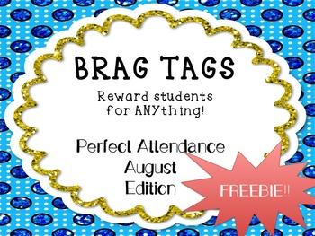 Brag Tags-Perfect Attendance August Sample FREEBIE