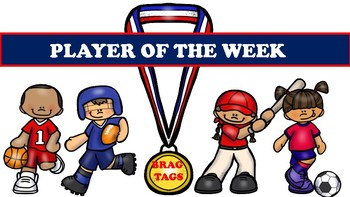 Brag Tags:  Players of the Week