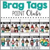 Brag Tags: Point Clubs