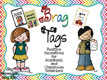 Brag Tags: Positive Motivation for Academic and Classroom Behaviors