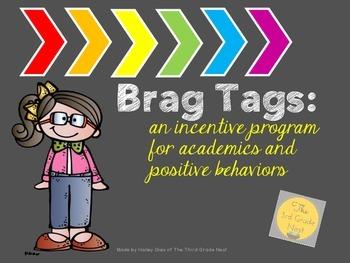 Brag Tags: Positive Rewards for Academics and Behaviors
