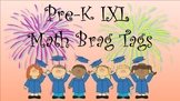 Brag Tags -- Pre-K IXL Math ... 2 sets