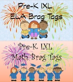 Brag Tags -- Pre-K IXL Math & ELA ... 4 sets