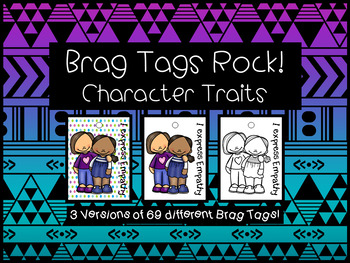 Brag Tags ROCK!  Character Traits