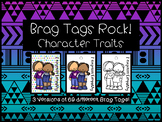 Brag Tags ROCK!  Character Traits