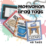 Motivation Brag Tags