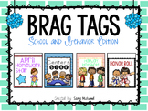 Brag Tags: School and Behavior Edition