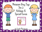 Miniature Brag Tags Set 2 Holidays & Special Events UPDATE