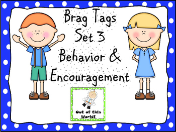 Miniature Brag Tags Set 3 Behavior & Encouragement