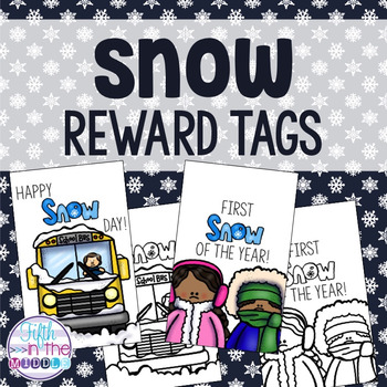Snow Day and First Snow Brag Tags