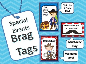 Brag Tags: Special Events  Talk Like A Pirate  Western Day  Mustache Day