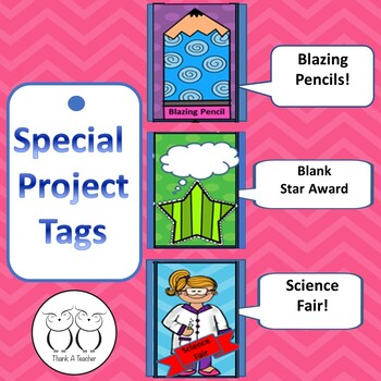 Brag Tags: Special Projects  Science Fair   Blazing Pencils   Blank Star Award