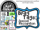 Brag Tags: Special Recognition