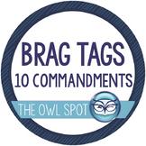 Brag Tags: Ten Commandments