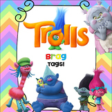 Brag Tags-Trolls Inspired-Editable!