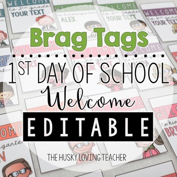 Brag Tags: Welcome to School! [freebie]