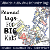 Classroom Management Reward Tags for Big Kids: Editable Be