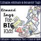 Brag Tags for Big Kids: Editable Reward Tag Bundle!