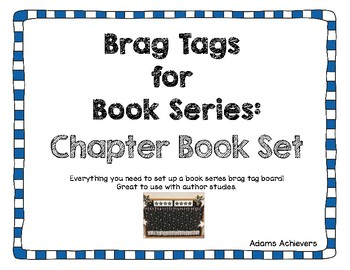 Brag Tags for Chapter Book Series