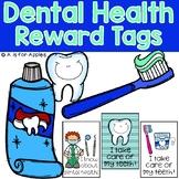 Reward Tags for Dental Health