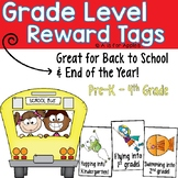 Reward Tags for Grade Levels {Back to School & End of the Year}