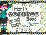 Brag Tags for Monthly Goals