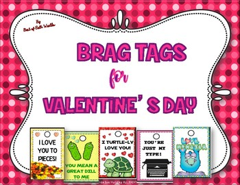 Brag Tags for Valentine's Day