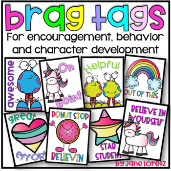 Brag Tags (for encouragement, behavior and character development)