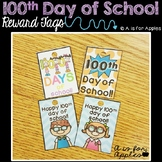 Reward Tags for the 100th Day of School